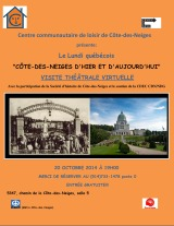 Invitation au Lundi Quebécois du 20 octobre 2014. «Côte-des-Neiges d'hier et d'aujourd'hui»